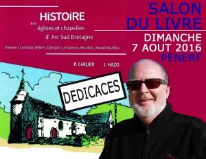 A noter que Pierre Carlier sera au Salon du Livre (à Pénerf le dimanche 7 août lors de la Fête de la Mer) pour dédicacer cet ouvrage ainsi que ses autres publications.
