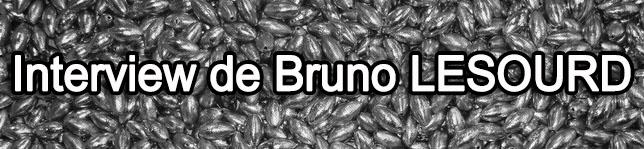iNTERVIEW DE BRUNO LESOURD KERVOYAL EN DAMGAN